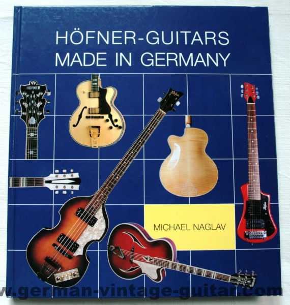 Buch: Höfner-Guitars Made in Germany